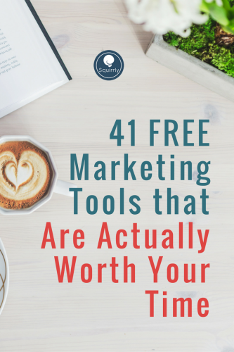 41 FREE Marketing Tools that Are Actually Worth Your Time